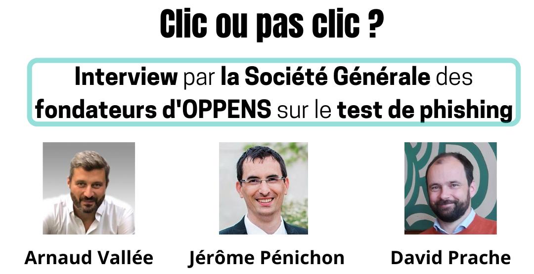 OPPENS : Interview des co-fondateurs par la Société Générale